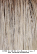 BOMBSHELL BLONDE | Golden Brown root with blend of White, Pure Blonde, and Satin Blonde