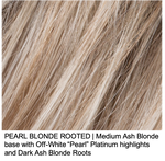 "PEARL BLONDE ROOTED | Medium Ash Blonde base with Off-White ""Pearl"" Platinum highlights and Dark Ash Blonde Roots"