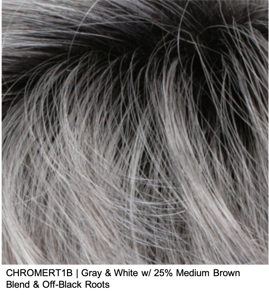 CHROMERT1B | Gray & White w/ 25% Medium Brown Blend & Off-Black Roots
