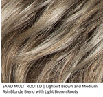 SAND MULTI ROOTED | Lightest Brown and Medium Ash Blonde Blend with Light Brown Roots