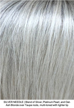 SILVER NEEDLE | Blend of Silver, Platinum Pearl, and Oat-Ash Blonde over Taupe roots, multi-toned with lighter tip