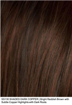 SS130 SHADED DARK COPPER | Bright Reddish Brown with Subtle Copper Highlights and Dark Roots