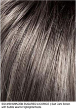 SS44/60 SHADED SUGARED LICORICE | Salt Dark Brown with Subtle Warm Highlights Roots
