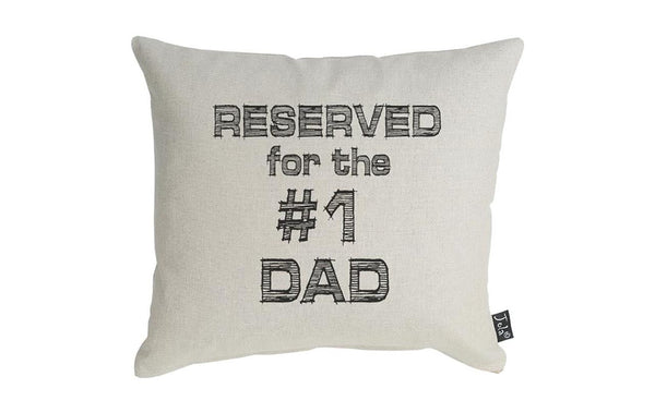 Reserved for Number 1 Dad Boudoir Cushion