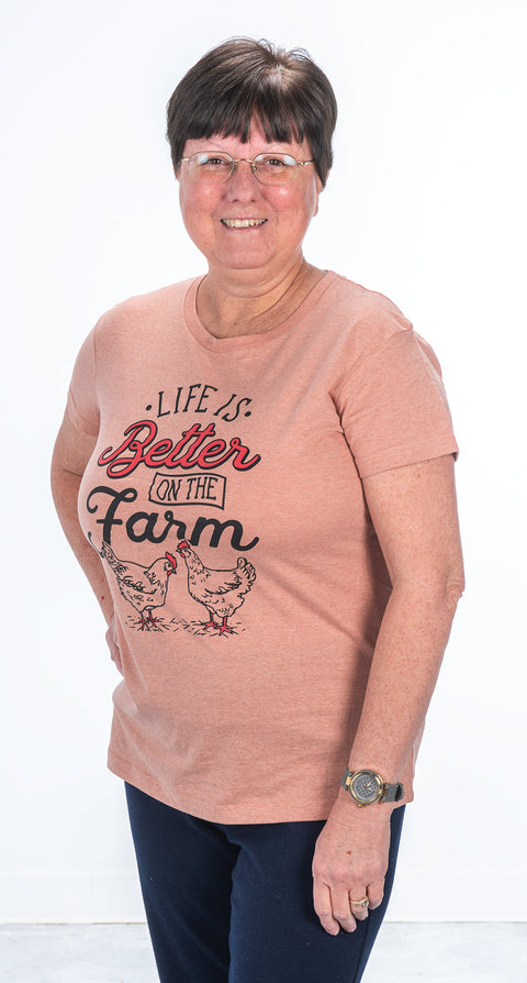 """Life is Better on the Farm"" Women's Tee"