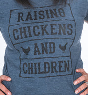 """Raising Chickens and Children"" Women's Tee"