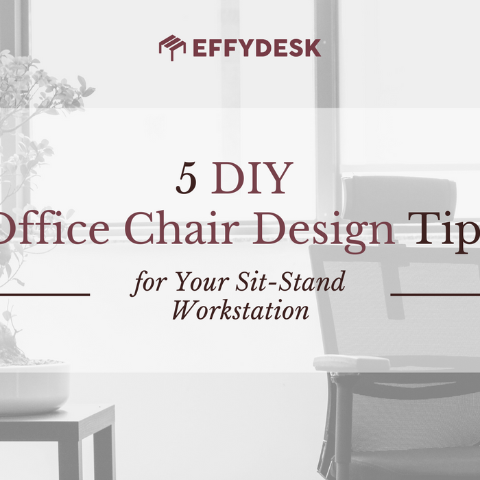 Learn how to DIY Office Chair Design Tips for Your office or home Sit-Stand Workstation