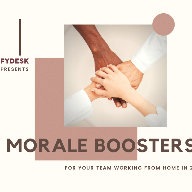 7 Morale Boosters for Your Team Working From Home in 2020 | EFFYDESK