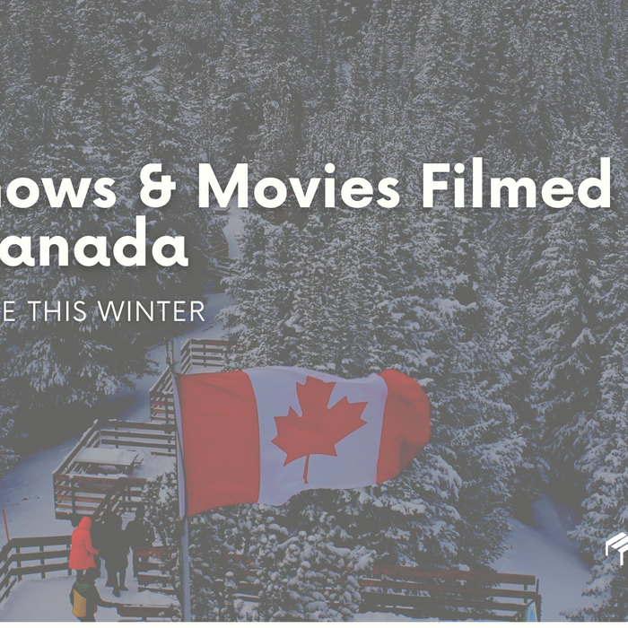 9 Shows & Movies Filmed in Canada to Binge This Winter - EFFYDESK Blog (Vancouver, B.C)