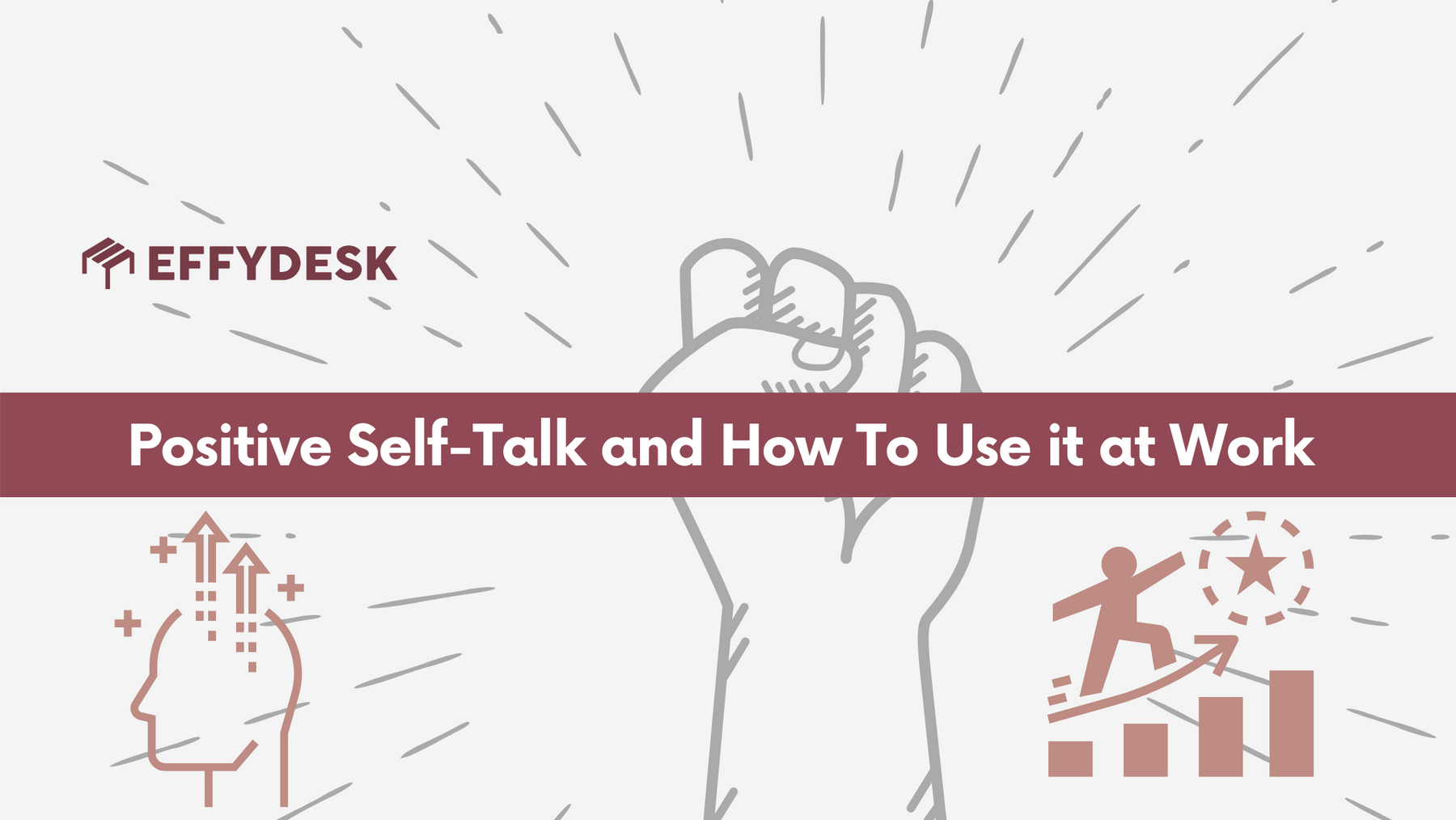 Learn how to positive self-talk and how to use it at work