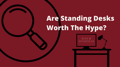 Are Standing Desks Worth The Hype?
