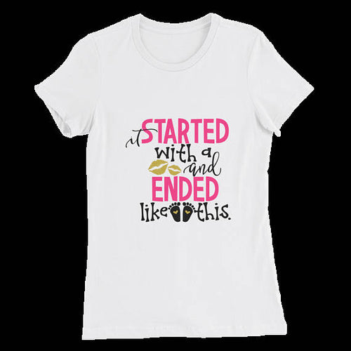 It Started With A Kiss and Ended Like This - - themomandkidsshop