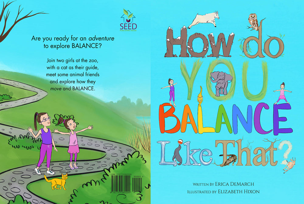 How Do You Balance Like That? (Softcover) - AVAILABLE NOW!