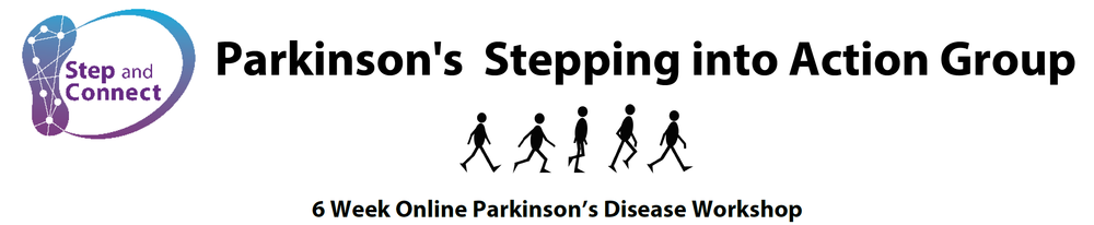 Parkinson's Stepping into Action Group                                     **Monday and Wednesday sessions (total 12 group sessions, two- 45-minute individual sessions**