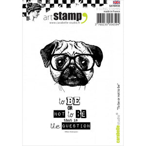 Carabelle cling stamp to be or not to be --- der Mops mit Brille