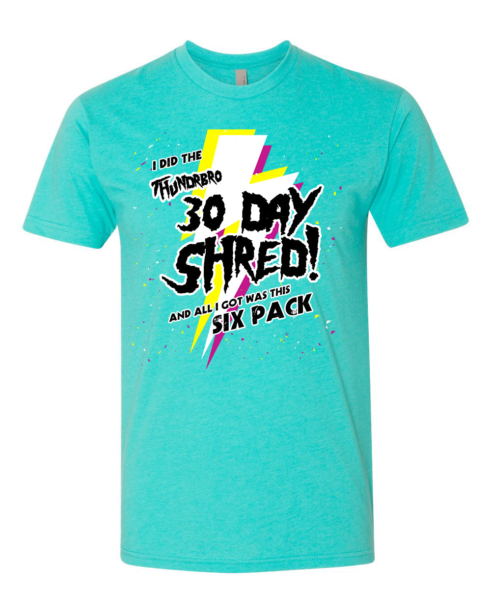 30 Day Shred Completion T-Shirt