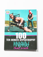 100 Finishers that Crush HARD-COPY