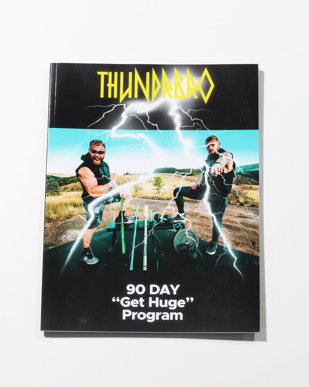 "The 90 Day Thundrbro ""Get Huge"" Training Program HARD COPY"