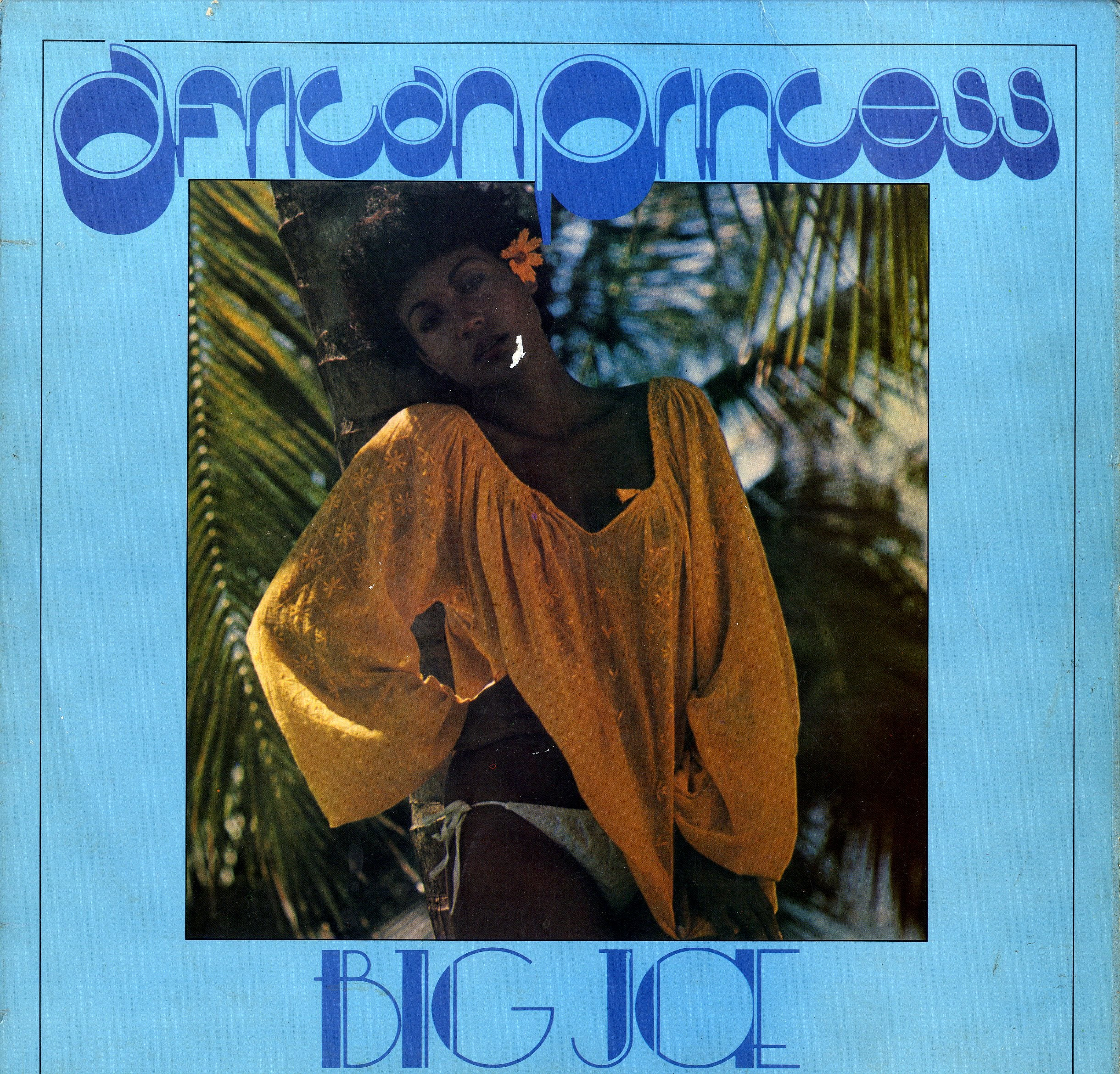 BIG JOE [African Prinsess]
