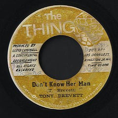 TONY BREVETT [Don't Know Her Man]