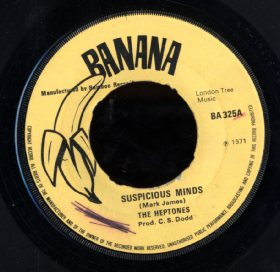 HEPTONES  [Suspicious Mind / Haven't You Any Fight Left]