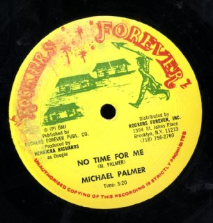 MICHAEL PALMER [No Time For Me]