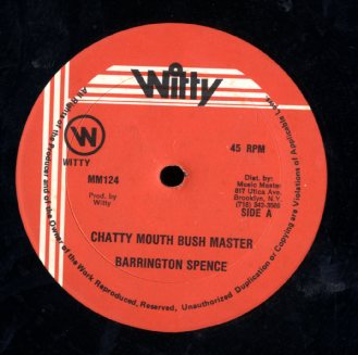 BARRINGTON SPENCE / LLOYDY STIFF [Chatty Mouth Bush Master / Must Get It]