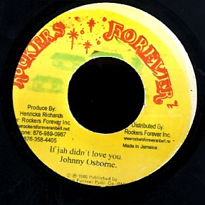 JOHNNY OSBORNE [If Jah Didn't Love You]
