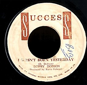 DOBBY DOBSON [I Wasn't Born Yesterday / That Wonderful Sounds]