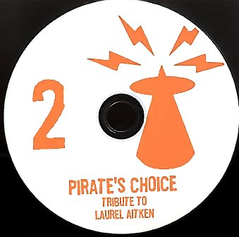 PIRATES CHOICE [Pt 2 Tribute Laurel Aitken]