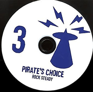 PIRATES CHOICE [Pt3 Rock Steady ]