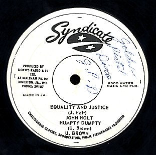 JOHN HOLT + U BROWN [Equality And Justice + Humpty Dumpty]