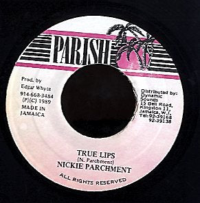 NICKIE PARCHMENT [True Lips]