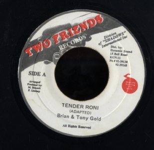 BRIAN & TONY GOLD [Tender Roni]