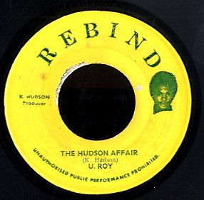 U ROY  [The Hudson Affair / Hot Stick Version]