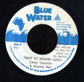 CLEVEY COUNSILOR & KNUCKLE MAN [Treat Yu Woman Good]
