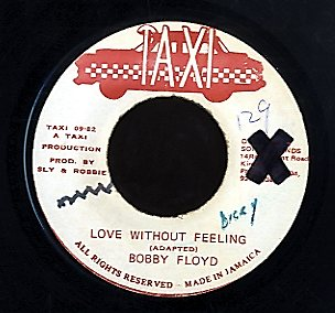BOBBY FLOYD [Love Without Feeling]