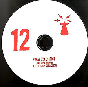 PIRATES CHOICE [Pt12 Jah Fire Dread]