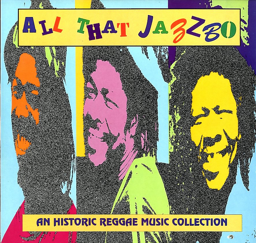 V.A [All That Jazbo An Historic Reggae Music Collection]