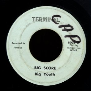 BIG YOUTH ( DILLINER ) [Big Score]