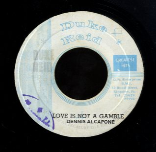 DENNIS ALCAPONE & TECNIQUES [Love Is Not A Gamble / No. One Station]
