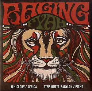 RAGING FYAH [Jah Glory / Africa / Step Outta Babylon / Fight]