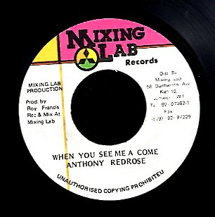 ANTHONY RED ROSE  [When You See Me A Come]