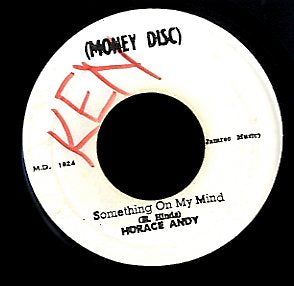 HORACE ANDY [Something On My Mind]