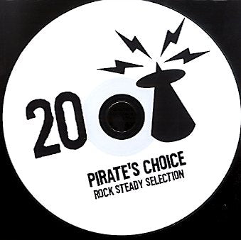PIRATES CHOICE [Pt20 Rock Steady Selection]