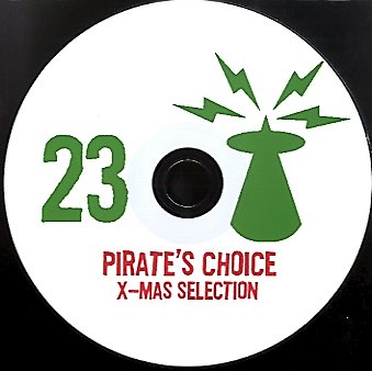 PIRATES CHOICE [Pt23 X-Mas Selection]