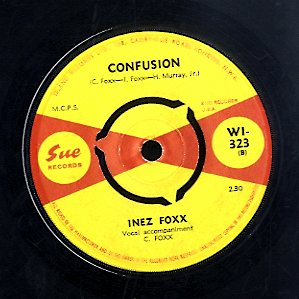 INEZ FOXX [Hurt By Love / Confusion]