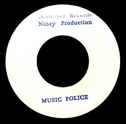 NINEY & THE DESTROYERS [Music Police / Dr Cocaine]