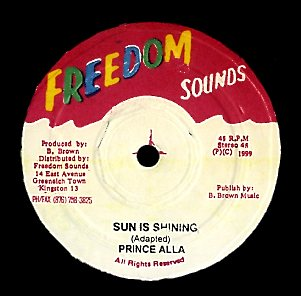 PRINCE ALLA / PHILLIP FRAZER [Sun Is Shining / Sentimental Reason]