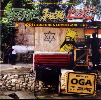 OGA REP.JAH WORKS [Feel Jah Love Vol.6]